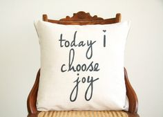 """today I choose joy decorative pillow cover  / 18"""" x 18""""  / natural / cream / urban farmhouse industrial / inspirational quote / typography by SassyStitchesbyLori on Etsy"""