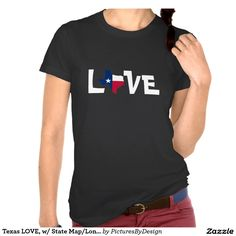 Cute Texas LOVE shirt, white letters on black shirt, with Texas map/flag as the O in Love. From Texas? You've got bragging rights... share your Texas Pride!