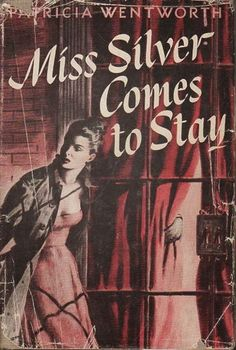 """The Passing Tramp: Polishing Up: Miss Silver Comes to Stay (1949), by Patricia Wentworth; plus a short tribute to """"Peff"""""""