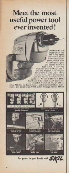 """Description: 1967 SKIL vintage print advertisement """"Meet the most useful power tool ever invented!""""-- Other drills are single speed. This one is any speed you want it to be ... We call it Drive-R-Drill. Put power in your hands with SKIL -- Size: The dimensions of the half-page advertisement are approximately 5.5 inches x 14 inches (14cm x 36cm). Condition: This original vintage advertisement is in Very Good Condition unless otherwise noted ()."""