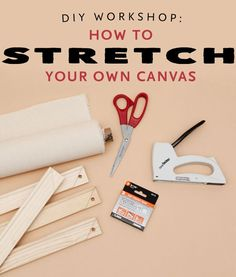 Diy art projects canvas - Weekend DIY Project How to Stretch Your Own Canvas for Custom Art – Diy art projects canvas Diy Canvas Frame, Diy Canvas Art, Framing Canvas, Canvas Paintings, Diy Art Projects Canvas, Diy Projects, Canvas Crafts, Project Ideas, Woodworking Projects