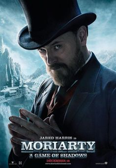 Jared Harris was outstanding as Moriarty in Sherlock Holmes: A Game of Shadows
