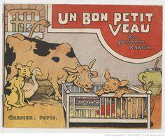 Un bon petit veau / par Benjamin Rabier,  collections numérisées dans Gallica, Fonds Heure Joyeuse (Paris)