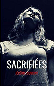 Sacrifiées, disponib