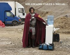 Even a knight of Camelot needs a stop at the water cooler.