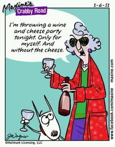 I'm throwing a #wine and cheese party tonight. Only for myself. And without the cheese. Oh, #Maxine... #TGIF