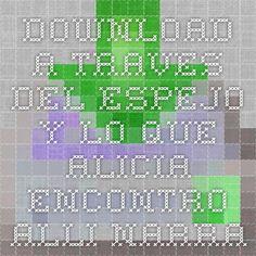 Download a traves del espejo y lo que alicia encontro alli narrativa74 spanish edition ebook pdf pdf