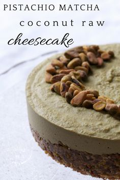 Pistachio Matcha & Coconut Cheesecake: No cook, vegan, raw, and gluten-free, this dessert is packed with antioxidants and fiber!