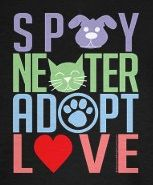 Spay and neuter.