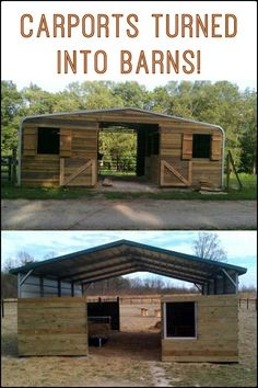 Carports turned barns! How about you, what would you use a converted carport for?