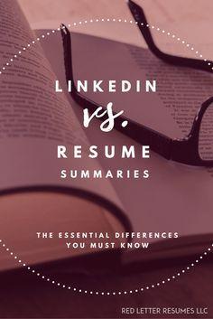 Linkedin Summaries Vs. Resume Summaries