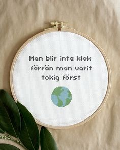 """""""You do not become wise until you have been a bit crazy first"""". Wise words to remember - get out in the world and live a little before getting wise.😉 """"Man blir inte klok förrän man varit tokig först"""". Kloka ord att komma ihåg - kom ut i världen och lev lite innan du blir klok.😉 Diy And Crafts, Arts And Crafts, Small Words, Embroidery For Beginners, Lettering, Cross Stitch Designs, Tool Design, Design Crafts, Cross Stitch Embroidery"""