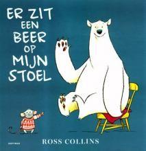 Er zit een beer op mijn stoel - Ross Collins