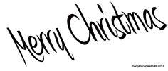 Merry CHristmas By Morgan Capasso