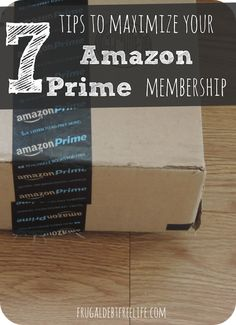 Maximizing your Amazon Prime Membership — Frugal Debt Free Life - Limitless Life on a Limited Budget