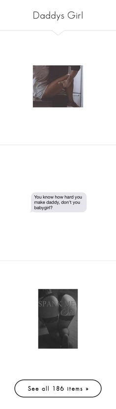 """""""Daddys Girl"""" by daddys-princesses ❤ liked on Polyvore featuring couples, images, pictures, sexy, text, fillers, quotes, daddy, phrase and saying"""