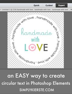 I've got an easy way to create circular text in Photoshop Elements, and I'm showing you how! You can make adorable customized tags and stickers in no time!