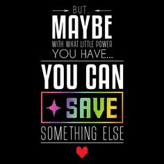 UNDERTALE - Maybe you can SAVE something else