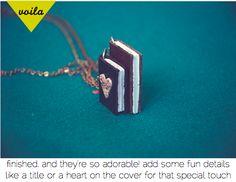 Miniature things are cute right? Cute as in mini pony cute!   This weeks DIY is for a miniature book necklace with the perfect amount of...