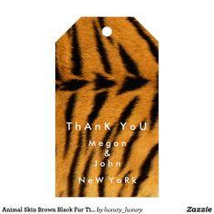 Animal Skin Brown Black Fur Tiger Name Thank You