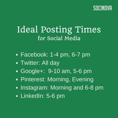 Ideal posting timings for #socialmedia from #Socinova