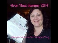 #Avon #Haul-What's Hot for #Summer #2014 #youtube #archives