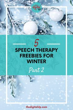 Looking for winter speech and language ideas? In this post, I've rounded up 5 great speech and language freebies you can use in your speech therapy sessions this winter. This is part 2 of the 5 fab freebies series. | The Digital SLP