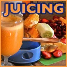 Juicing Recipes, Juicing Basics.