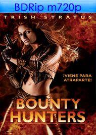 Bounty Hunters (Cazarrecompensas)   BukerMovies