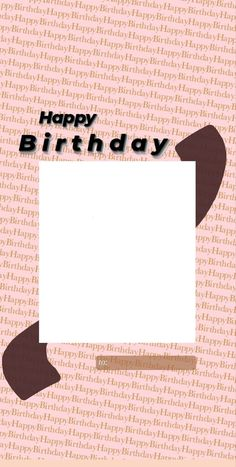 Happy Birthday Quotes For Friends, Happy Birthday Posters, Happy Birthday Frame, Birthday Posts, Birthday Captions Instagram, Birthday Post Instagram, Instagram Story Ideas, Instagram Quotes, Happy Birthday Template