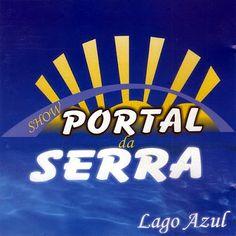 PHAROPHA SONORA: PORTAL DA SERRA - Lago Azul