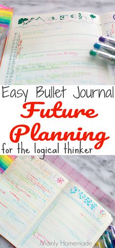 Easy bullet journal future planning for the logical thinker. Learn how to set up a future plan in your bullet journal that is easy and simple for the logical thinker. Future planning made easy for the busy mom.