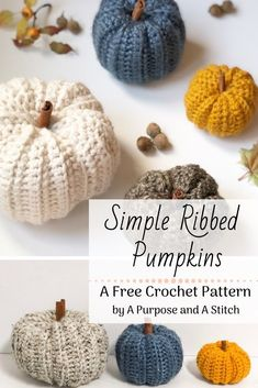 Simple Ribbed Pumpkins - A Purpose and A Stitch