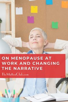 It's important to support women going through the menopause transition at work. Work can be stressful enough without the taboo subject of menopause causing difficulties. Here are thoughts on how to talk about menopause at work and why it's so important to change the overall narrative about this important time of transition for women. Read this now or pin for later! Post Menopause, Menopause Symptoms, Life Plan, Our Body, Wellness, Change, Club, Thoughts, Group