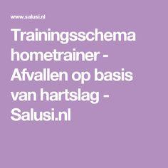 Trainingsschema hometrainer ‒ Afvallen op basis van hartslag - Salusi.nl