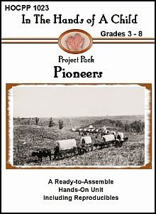 Pioneers Lapbook - Hands of a Child | History | CurrClick