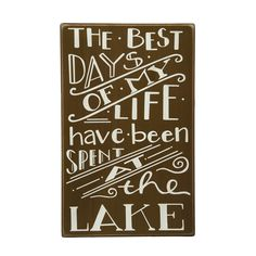 This 'At the Lake' Box Sign by Primitives by Kathy is perfect! Lake House Signs, Cabin Signs, Cottage Signs, Lake Signs, Lake Quotes, Sign Quotes, Qoutes, Lakeside Living, Lake Decor