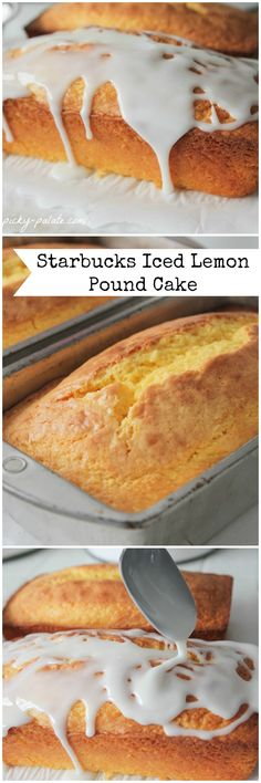 Starbucks Iced Lemon Pound Cake Copycat Recipe! found my next project . shaping up to be a great cook :D