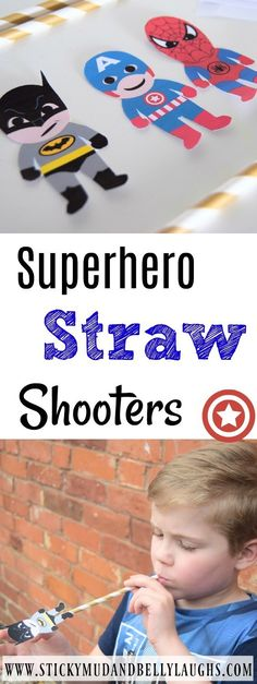 Superhero Straw Shooter - Sticky Mud and Belly Laughs looking for some Summer activities for kids? Then why not check out our superhero straw shooters! The kids will love them. Superhero Preschool, Superhero Kids, Superhero Birthday Party, Preschool Science, Preschool Activities, Batman Party, Boy Birthday, Birthday Parties, Summer Activities For Kids