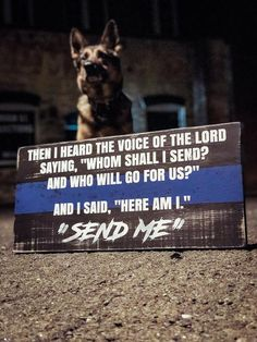 Excited to share this item from my shop: Here I Am Lord Send Me Quote / Police Officer Gift / Law Enforcement Sign / Isaiah / Police Dog Police Tactical Police Handler Police Officer Quotes, Police Quotes, Police Humor, Police Officer Gifts, Police Dogs, Female Police Officers, K9 Officer, Nurse Humor, Law Enforcement Quotes