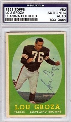 Lou Groza Autographed/Hand Signed 1958 Topps Card PSA/DNA #83313664 by Hall of Fame Memorabilia. $76.95. This is a 1958 Topps Card that has been hand signed by Lou Groza. It has been authenticated by PSA/DNA and comes encapsulated in their tamper-proof holder.