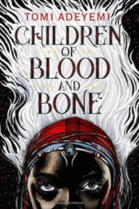 Children of Blood and Bone by Tomi Adeyemi - young adult fantasy novel, where magic was taken away from masses and only royals can use it. A group of teenagers set on a mission to bring justice.