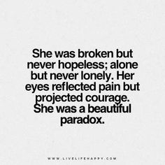 She Was Broken but Never Hopeless