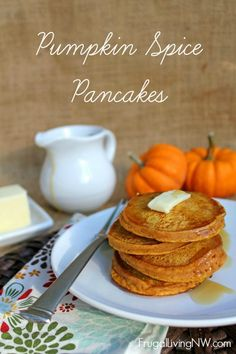 Pumpkin Spice Pancakes recipe from FrugalLivingNW.com