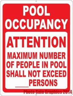 Pool Occupancy Attention Maximum Number of People Sign. Storefront Signs, Pool Signs, Safety Rules, Home Security Systems, Swimming Pools, Numbers, How To Remove, People, Life
