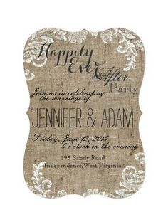 Happily Ever After Party Burlap and Lace Themed Rustic Shabby Chic country fancy Wedding Reception only Invitation 5x7 scalloped edges