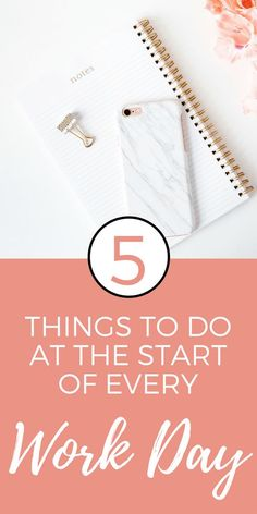 Things to Do at the Start of Every Work Day - It can be tricky to stay productive and organized all day. Do these 5 things at the start of every work day to increase productivity in your career and life!