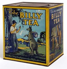 """Billy Tea - Australia's favorite strong bush cuppa, in bags or leaf. The term Billy Tea refers to tea brewed in a billy can, that is a small can, tin or pot used on a campfire for boiling water/tea etc. So the term """"billy Australian Slang, Australian Icons, Australian Vintage, Girls Tea Party, Tea Tins, Vintage Tins, How To Make Tea, Tin Boxes, Vintage Advertisements"""