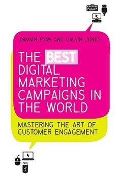 The Best Digital Marketing Campaigns in the World: Mastering the Art of Customer Engagement Best Marketing Campaigns, Discount Magazines, Customer Engagement, Lessons Learned, Marketing Digital, Book Lists, Business Marketing, Lesson Plans, My Books