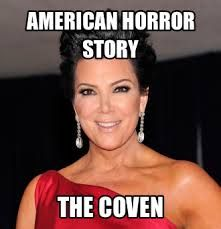american horror story and keeping up with the kardashians meme